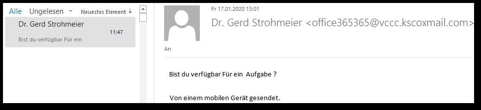 Bild der vermeintlichen Rektor-Mail im Outlook, in der nach der Verfügbarkeit für eine Aufgabe gefragt wird